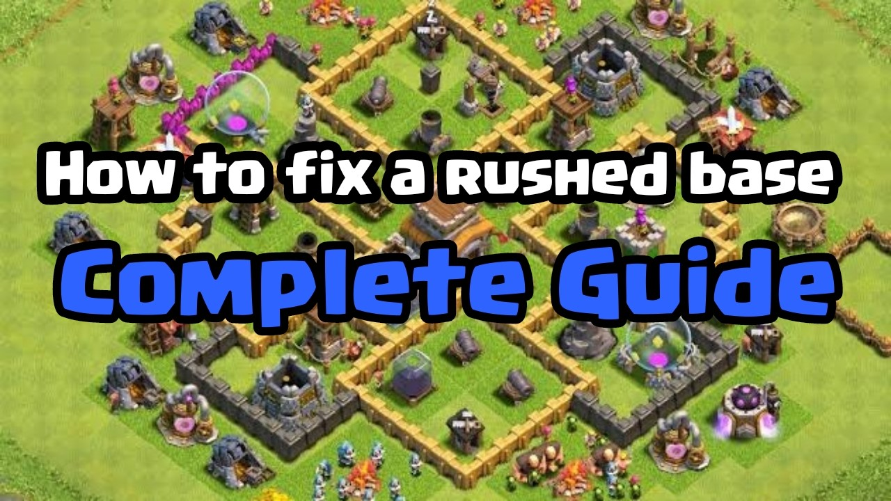 Clash of Clans: How to fix your rushed base