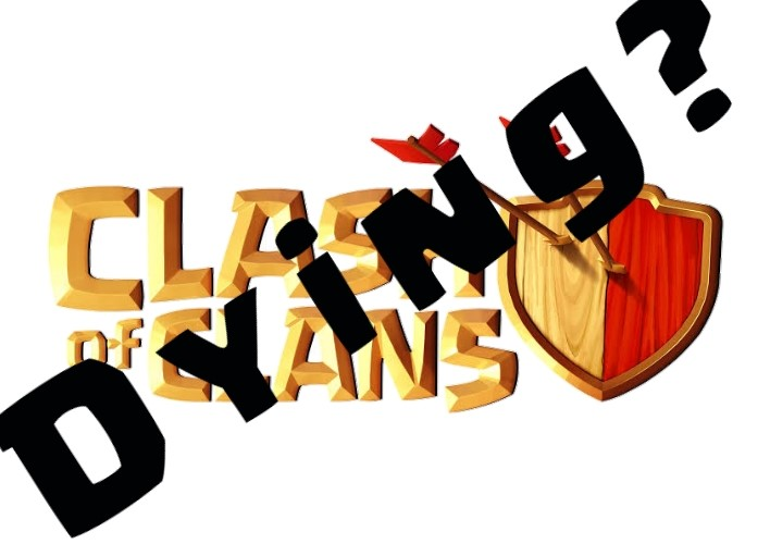 Is Clash Of Clans Dying